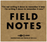 Field notes1